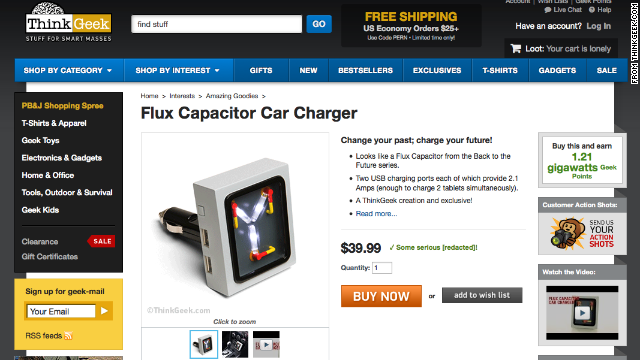 "ThinkGeek offered this ""<a href='http://www.thinkgeek.com/product/1ba1/?pfm=af14_homepage_Featured_4_1ba1' target='_blank'>Flux Capacitor Car Charger,</a>"" inspired by the ""Back to the Future"" movies."