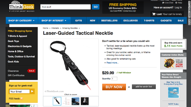 "Those clever folks at ThinkGeek want to sell you a <a href='http://www.thinkgeek.com/product/1917/' target='_blank'>Laser-Guided Tactical Necktie</a> for $29.99. They promise it ""livens up the most boring meetings."""