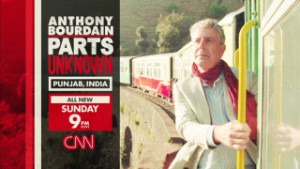 Anthony Bourdain Parts Unknown: Punjab