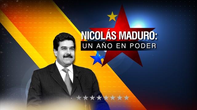 Nicolás Maduro: Un año en el poder, especial de CNN en Español