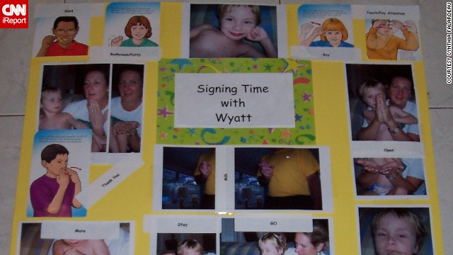 <a href='http://ireport.cnn.com/docs/DOC-1114287'>Cynthia Falardeau</a>'s son Wyatt initially used picture cards to communicate, but that was not enough for his peers to understand him, so the family moved to sign language. They bought a set of signing videos for his preschool class so the other children could communicate with him. He's now 11 and is very verbal.