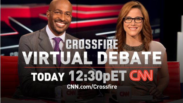 Today: Join S.E. and Van for a Crossfire Virtual Debate