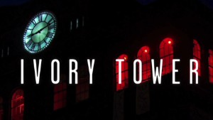 Watch a preview of 'Ivory Tower'