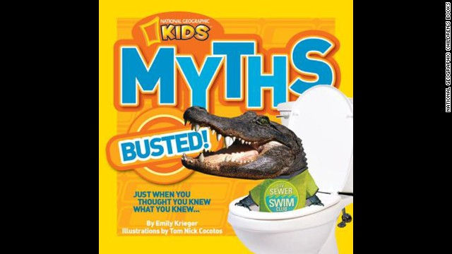 "<strong>Book of the year, fifth through sixth grade:</strong> ""National Geographic Kids Myths Busted!"" by Emily Krieger, illustrated by Tom Nick Cocotos"