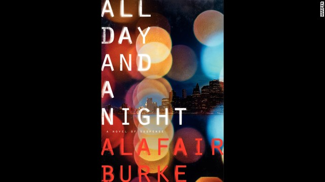"Author Michael Koryta says he's looking forward to Alafair Burke's ""All Day and a Night,"" a legal thriller about a murder in New York and questions of innocence surrounding a convicted serial killer."