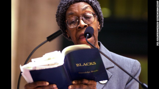 "Gwendolyn Brooks was named Illinois Poet Laureate and was the first African-American to be awarded a Pulitzer Prize. Her poems, many of which lyricized the plight of the urban poor such as ""We Real Cool,"" won her a multigenerational following. She also wrote a novel, ""Maud Martha."" Brooks died in 2000."