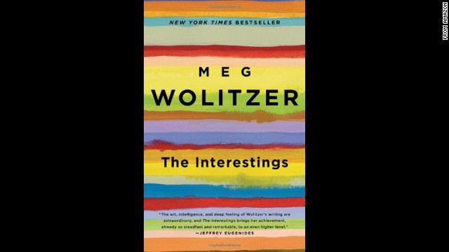 "<strong>""The Interestings,""</strong><strong> by Meg Wolitzer: </strong>Long after the summer of 1974 ends, a group of teens who bond at artsy Camp Spirit-in-the-Woods enter and exit one another's lives in Wolitzer's beautifully crafted, epic novel of friendship and all its joys and heartaches."