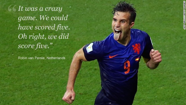 The 5-1 drubbing the Netherlands dished out to reigning world champions Spain on just the second day of Brazil 2014 was one of the most stunning results in the tournament's long history. Dutch captain Robin van Persie scored twice, including a barely believable acrobatic header, as his team tore into a Spain side which was previously regarded as one of the finest in the history of the game. The Netherlands blitzed Spain with a flurry of second-half goals, and it could have been much worse had Van Persie and co. not spurned a number of presentable chances. The football world was left reeling at the fulltime whistle and Van Persie was no exception, with the 30-year-old struggling to keep up with his team's goalscoring tally.