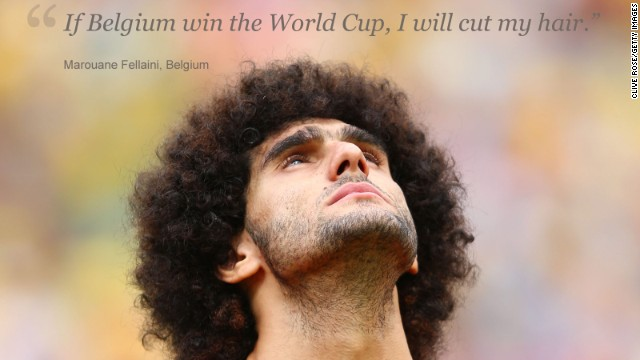 He's the unmistakable presence in Belgium's ranks. Marouane Fellaini, the lanky midfielder with a mop of curly, jet black hair covering his scalp. Many have tipped Belgium, which has a squad packed with stars from Europe's top leagues, to go all the way in Brazil and, if his country does win football's biggest prize, Fellaini has promised to shed his famous locks. Barbers of Brazil be warned.