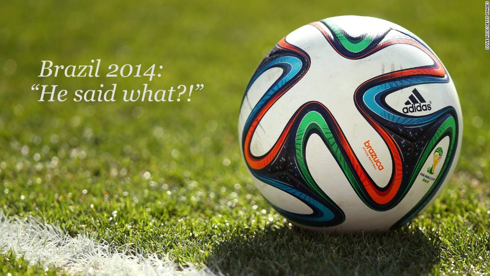 We saw enough unforgettable action to make Brazil 2014 one of the most memorable tournaments of all time. And it's not just on the pitch where players are making a mark, with many stars of Brazil 2014 producing some superb soundbites. With the quarterfinals almost upon us, here is CNN's pick of the best quotes of the World Cup so far.