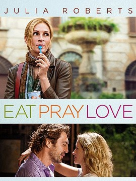 "In ""Eat Pray Love"" Liz (Julia Roberts) traipses around the world searching for meaning to her life. SPOILER ALERT: She finds it."