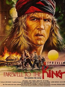 "Some expats, like Learoyd (Nick Nolte) in ""Farewell to the King,"" think they can get away with anything once they're overseas. Taking over as leader of a tribe of headhunters? Fine. Massacring all those soldiers? Well, there was a war on. But that hairstyle? Too much."