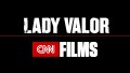 CNN Films: Lady Valor