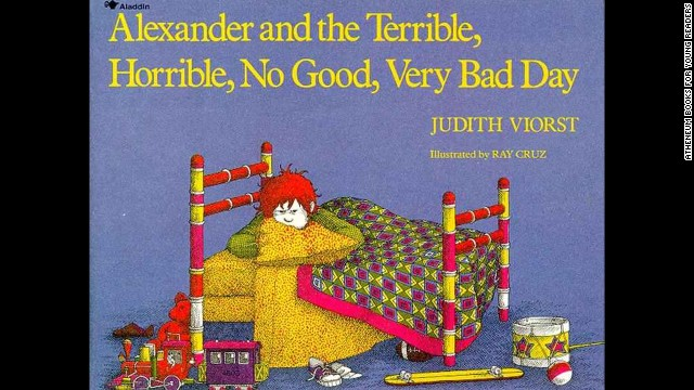 """Alexander and the Terrible, Horrible, No Good, Very Bad Day,"" by Judith Viorst. ""I wanted to go to Australia some days too."" — Adrienne Bartle"