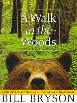 """All the books tell you that if the grizzly comes for you, on no account should you run. This is the sort of advice you get from someone who is sitting at a keyboard when he gives it to you."" -- <i>A Walk in the Woods</i>, Bill Bryson"