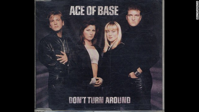 """""""Don't Turn Around"""" by Swedish pop group Ace of Base was another chart-topper and spent 31 weeks on the Billboard Hot 100."""