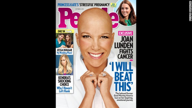 "When former ""Good Morning America"" host Joan Lunden learned that she was facing an ""aggressive"" form of breast cancer, she was determined to face her health battle head-on. Knowing she would need chemotherapy, Lunden decided to remove her familiar blond hair before her locks could be affected by the treatment. ""You know it's going to happen one of these days and you are wondering how or when,"" Lunden explained to People magazine, which she posed for without her wig in September. ""So I just owned it."""