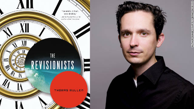"Author Thomas Mullen's new novel, ""The Revisionists,"" is considered to be a time travel thriller."