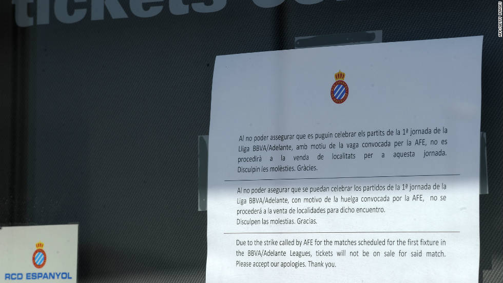 Espanyol football club tell fans that tickets are not for sale during the Spanish players' strike earlier this year. The 2011-12 La Liga season was delayed after players went on strike over unpaid wages.