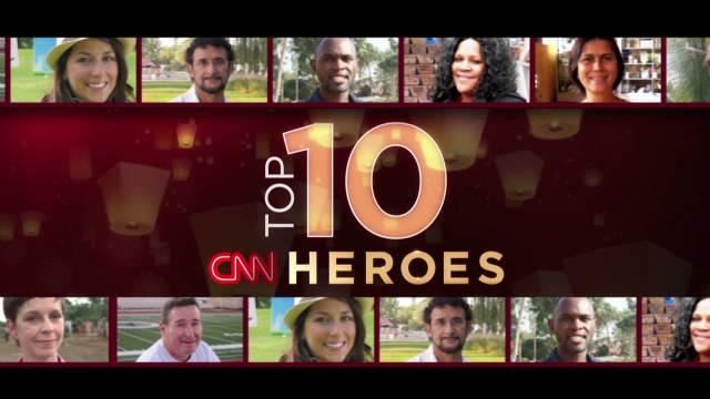 CNN Heroes: Top 10