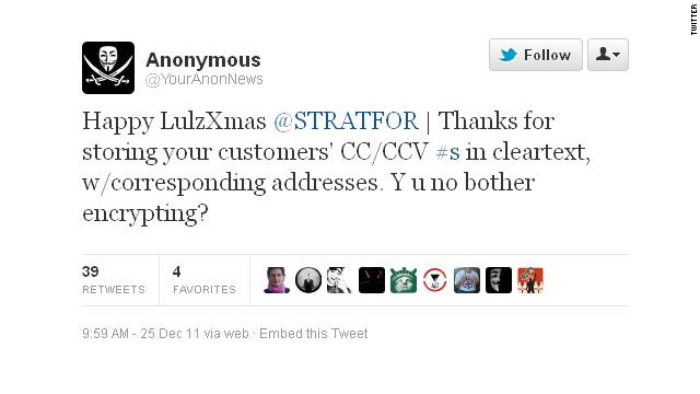 "A Twitter account associated with ""Anonymous"" celebrated the Christmas-Day hacking of security group Stratfor."