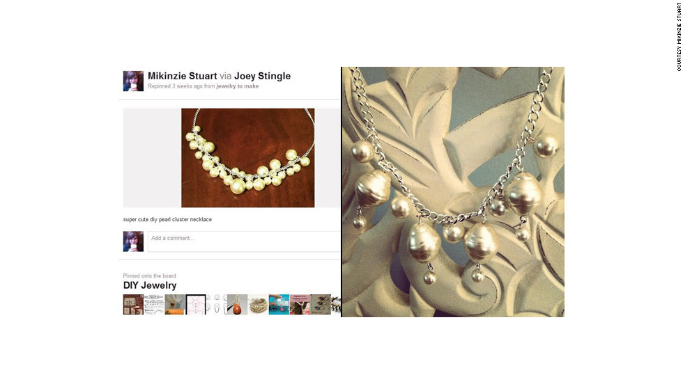 """""""Pinterest helped me make my first piece of jewelry,"""" says Mikinzie Stuart. She created <a href=""""http://ireport.cnn.com/docs/DOC-743027"""">this necklace</a> in January thanks to a tutorial she found through the site and has already worn it to work."""