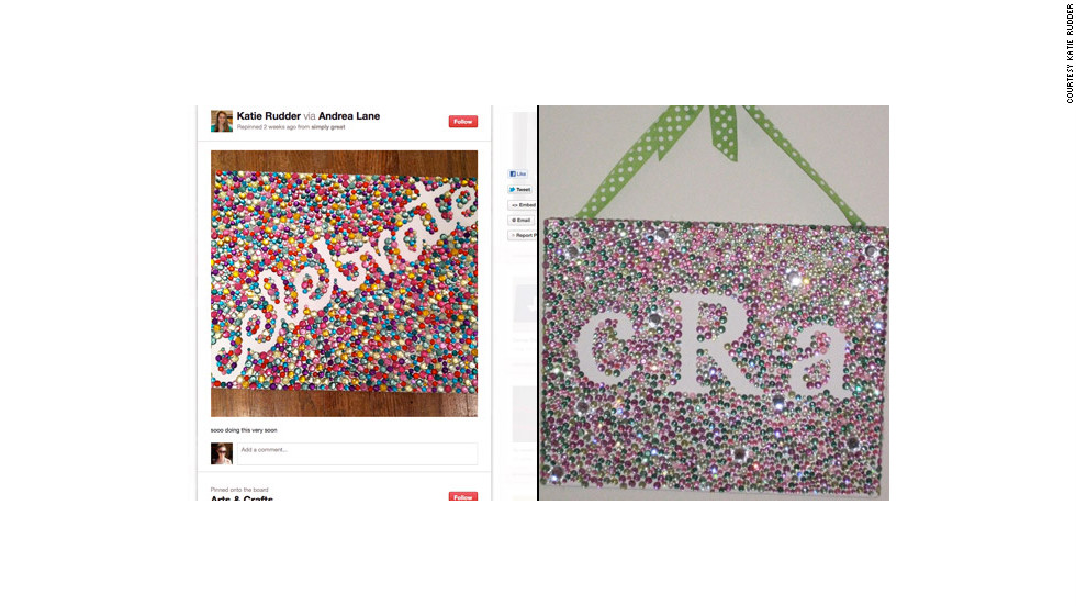 "This <a href=""http://ireport.cnn.com/docs/DOC-742966"">Pinterest-inspired project</a> looked simple, but Katie Rudder said it ended up taking forever. Still, ""I'm so proud of it and people have pinned it from my step by step website now,"" she said."
