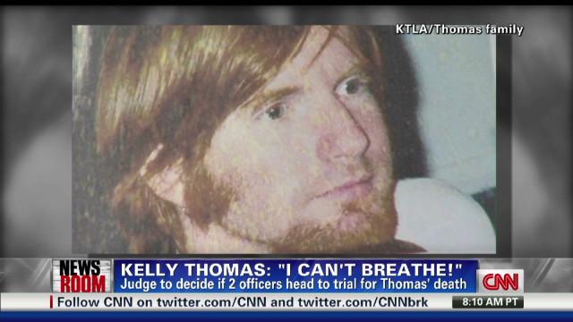 """Kelly Thomas: """"I can't breathe!"""""""