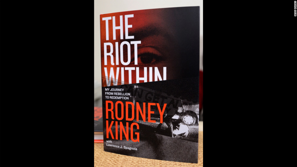 "In his book, ""The Riot Within: My Journey From Rebellion to Redemption,"" King writes about his experience during the riots and in the media spotlight."