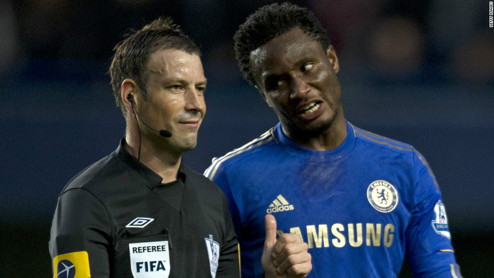 Just last week Chelsea's complaint that Premier League referee Mark Clattenburg aimed racist language at midfielder Jon Obi Mikel was dismissed by the Football Association due to a lack of evidence.