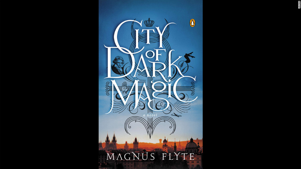 """City of Dark Magic"" by Magnus Flyte"