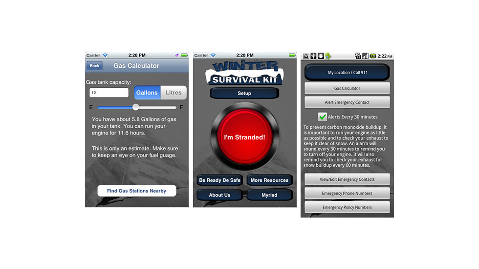 "If you have to drive anywhere in the bad weather, this could be a life saver. The free <a href=""http://www.ag.ndsu.edu/extension/apps/winter-survival-kit"" target=""_blank"">Winter Survival Kit </a>Android and iOS apps can transmit your location to emergency services, and if you get stuck it will calculate how long you can have your car engine on before there's a danger of carbon monoxide poisoning."