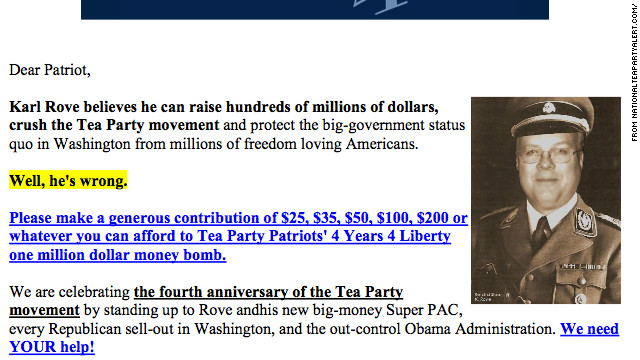 A fundraising e-mail from the Tea Party Patriots depicted Karl Rove as a Nazi. It was retracted within hours.