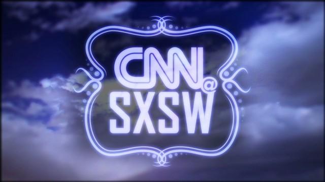 CNN@SXSW: Why Austin