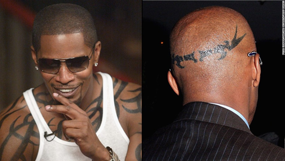 Oscar-winner and recording artist Jamie Foxx has tribal tattoos on his body and the back of his head.