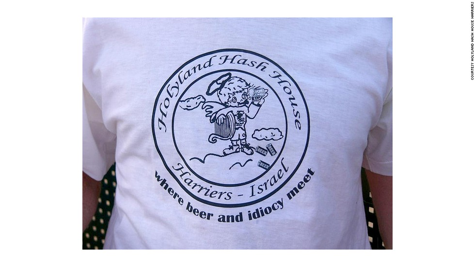 "The Holyland Hash House Harriers gather ""where beer and idiocy meet."""