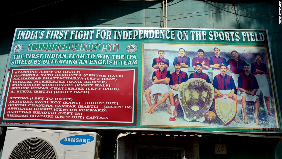 A poster at the Mohun Bagan club grounds celebrates the team's 1911 victory over the East Yorkshire Regiment in the IFA Shield -- one of the oldest football tournaments in the world, organized by Kolkata's IFA (Indian Football Association). The association used to govern the sport in the country, but now manages football in Kolkata.