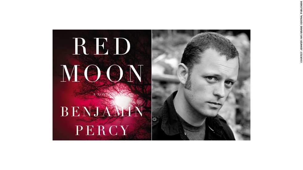 """Red Moon"" by Benjamin Percy."