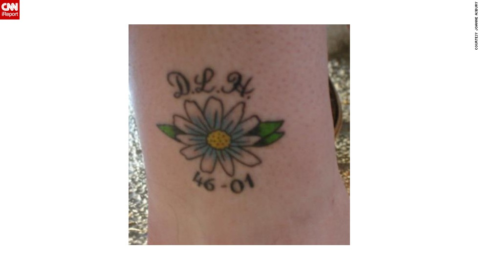 "Joanne Asbury wanted a tattoo to remember and celebrate her mom after she died in 2001. She decided on an <a href=""http://ireport.cnn.com/docs/DOC-966275"">image of a daisy</a>, since that was her mom's favorite flower. ""I put her tattoo on my ankle, so she is with me every step I take,"" said Asbury."