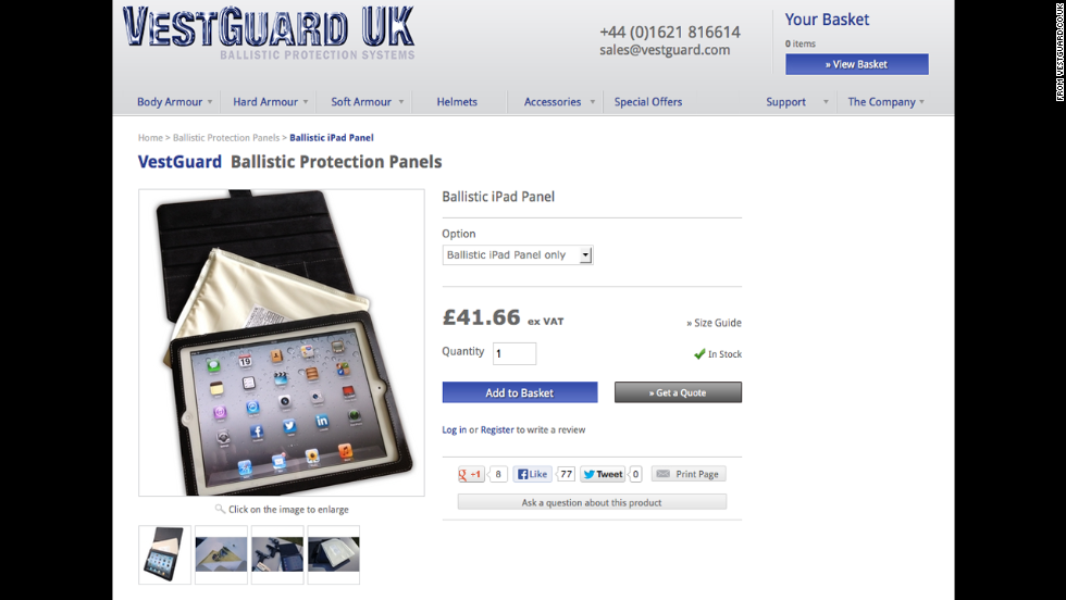 "Vestguard's Ballistic iPad Panel promises to ""stop a 9 mm and .357 Magnum handgun round traveling at well over the speed of sound."" It slips behind an iPad case. Vestguard says it's ideal for journalists, government officials and businessmen. <a href=""http://www.engadget.com/2012/11/20/bulletproof-ipad/"" target=""_blank"">Based on testing by Engadget</a>, it will stop a bullet but doesn't guarantee your screen won't shatter."