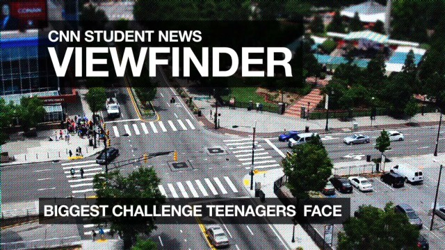 Viewfinder - Biggest Challenge for Teens