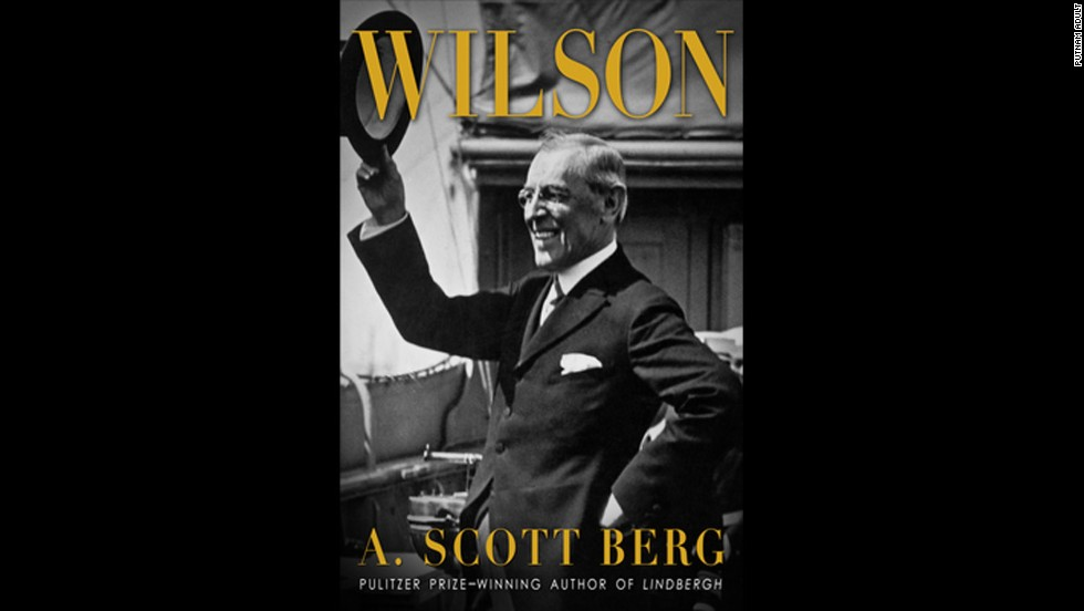 "<strong>""Wilson"" by A. Scott Berg:</strong> The 28th president has taken his lumps in recent years, going from a savior of civilization (just see 1944's movie ""Wilson"") to being criticized for the Palmer raids, his racial prejudice and the idealistic League of Nations. Berg, who won a Pulitzer for his biography of Charles Lindbergh, presents an even-handed view of the complex man who went from university president to U.S. president in the space of three years. (September 10)<br />"