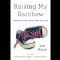 05 raising my rainbow