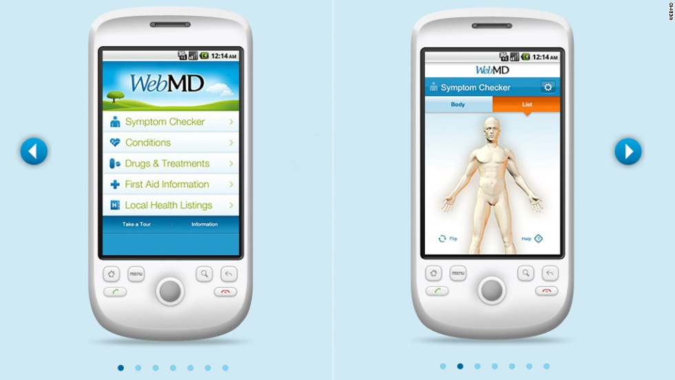 "WebMD Mobile provides access to the site's Symptom Checker, information on drugs and treatments, local health listings and more. The app also allows access to first aid information regardless of a wireless connection. (iPhone, iPad, Android, <a href=""http://www.webmd.com/"" target=""_blank"">WebMD.com</a>)"
