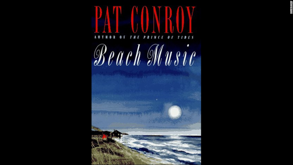 "Suicide, mental illness and life in the American South are common themes in Conroy's novels. In ""Beach Music,"" a South Carolina family man and his daughter must rebuild their lives when his wife kills herself."