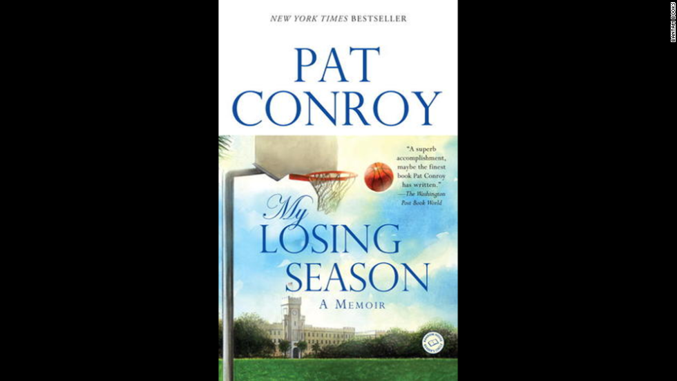 "The memoir ""My Losing Season"" was based on Conroy's experiences playing point guard on The Citadel's basketball team in the 1960s."