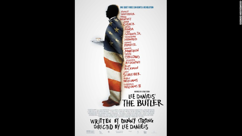 "<strong>Outstanding cast in a motion picture: ""Lee Daniels' The Butler"" </strong>(pictured); <strong>""12 Years a Slave,"" ""American Hustle,"" ""August: Osage County,"" ""Dallas Buyers Club.""</strong>"