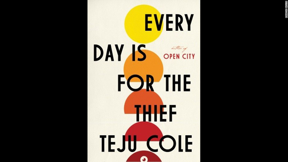 "If Teju Cole hasn't already won your heart with his award-winning debut, ""Open City,"" this might be the novel to do it. With ""Every Day Is for the Thief,"" Cole provides a mash-up of fiction, photographic art and travel writing that's already captivated Nigerian audiences. (<em>March 25</em>)"