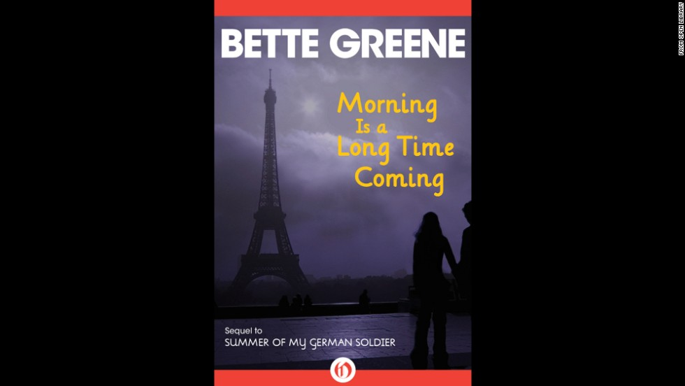 "Bette Greene's ""Morning is a Long Time Coming"" picks up where ""Summer of My German Soldier"" left off. Teen protagonist Patty Bergen is traveling to Europe to find the family of the German soldier she harbored until he was caught and executed. En route, she stops in Paris and meets Roger, who makes her rethink her plan for a variety of reasons including, for the first time, some matters of the flesh."