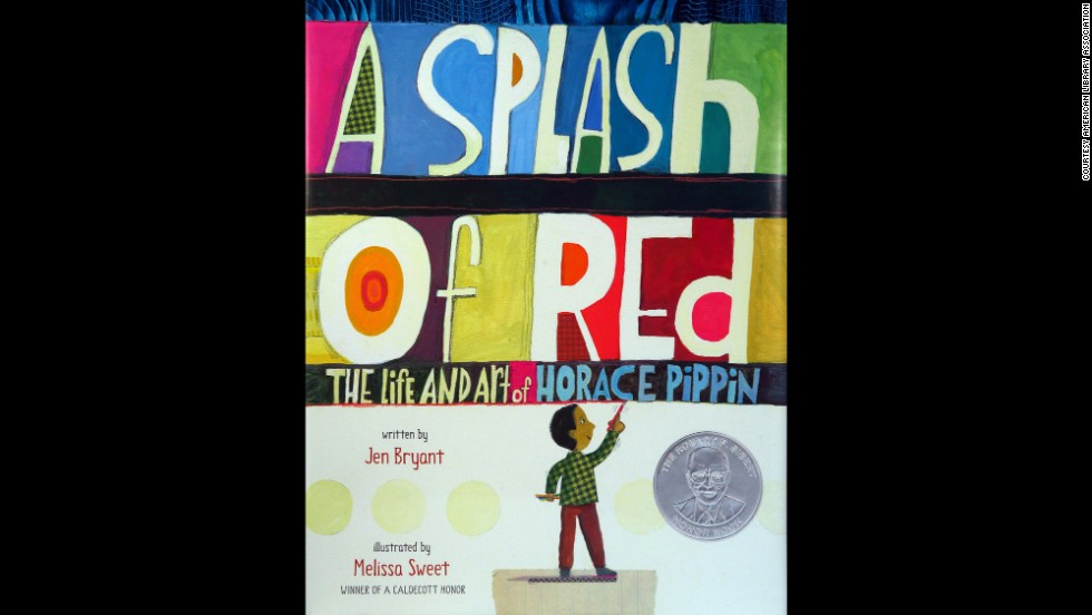 """A Splash of Red: The Life and Art of Horace Pippin,"" written by Jen Bryant and illustrated by Melissa Sweet, is the winner of the Schneider Family Book Award for children ages 0 to 10."